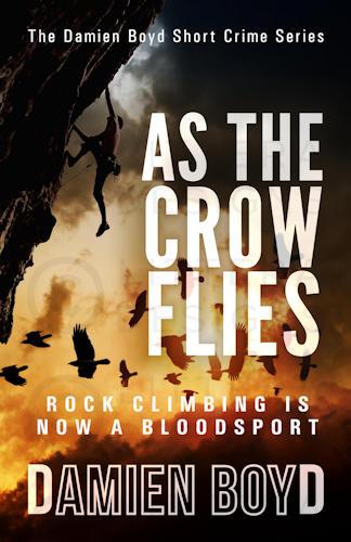 As The Crow Flies Cover Draft - Damien Boyd